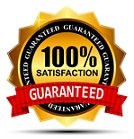 Your satisfaction is 100% guaranteed!